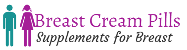 Breast Cream Pills Review